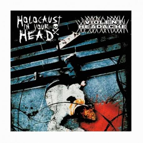 "VIOLENT HEADACHE - Holocaust In Your Head 7"""