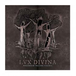 "LUX DIVINA -Possessed By Telluric Feelings 12"""