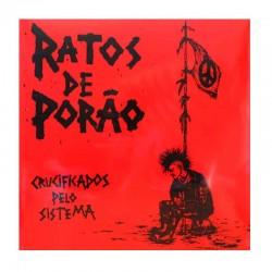 """RATOS DE PORÃO - Crucificados Pelo Sistema 12"""""""