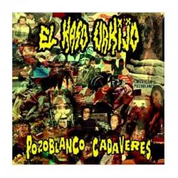 EL KASO URKIJO - Pozoblanco Cadaveres CD