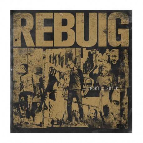 REBUIG - Mort I Futur  LP