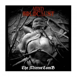 MIND HOLOCAUST - The Mirrortomb CD