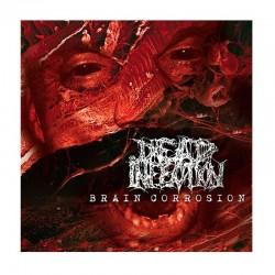 DEAD INFECTION - Brain Corrosion