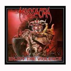 MASSACRA - Enjoy The Violence 12""