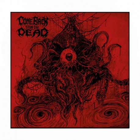 COME BACK FROM THE DEAD 10""
