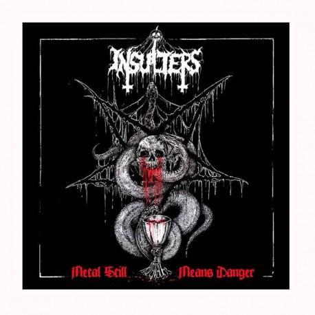 INSULTERS – Metal Still Means Danger CD