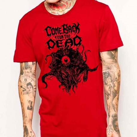 Camiseta Roja COME BACK FROM THE DEAD