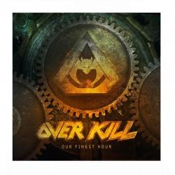 """OVERKILL + Our Finest Hour 7"""" Splatter"""