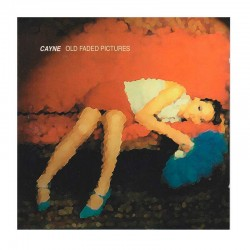 CAYNE - Old Faded Pictures CD