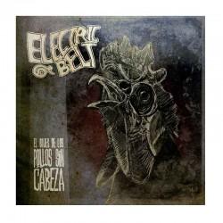 ELECTRIC BELT - El Blues De Los Pollos Sin Cabeza  LP