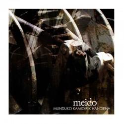 MEIDO - Munduko Kamioirik Kandiena CD