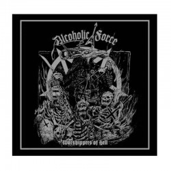 ALCOHOLIC FORCE - Worshippers of Hell LP+CD