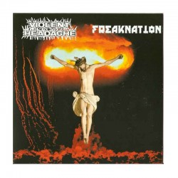 VIOLENT HEADACHE/ FREAKNATION - Violent Headache/Freaknation ‎ 7""
