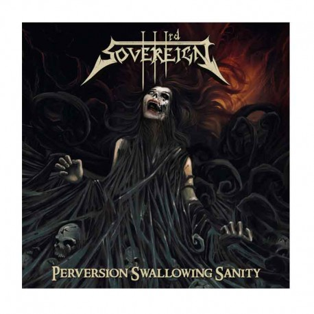 THIRD SOVEREIGN- Perversion Swallowing Sanity CD