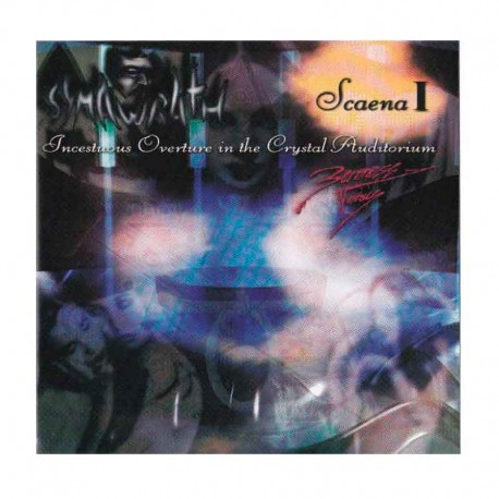 SYMAWRATH - Scaena I - Incestous Overture In The Crystal Auditorium CD