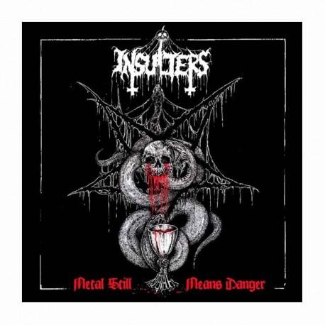 INSULTERS - Metal Still Means Danger LP Gatefold