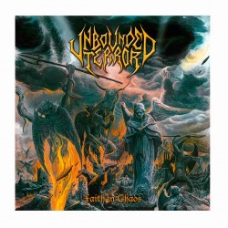 UNBOUNDED TERROR - Faith In Chaos LP