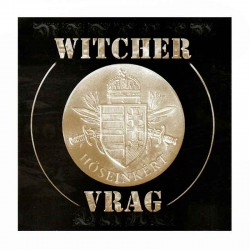 WITCHER/VRAG - Hőseinkért... CD Split
