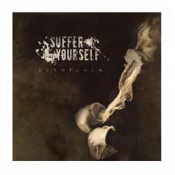 SUFFER YOURSELF - Ectoplasm 2LP Gatefold Ltd. Ed.