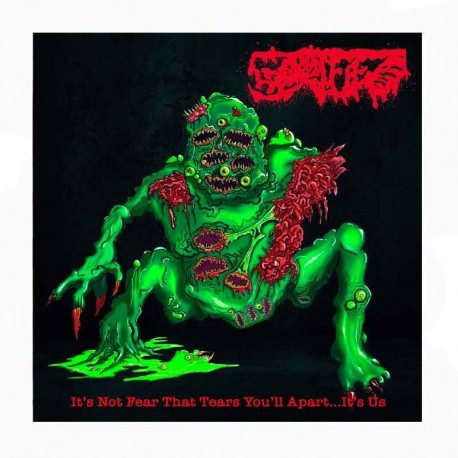 GORIFIED - Its Not Fear That Tears You'll Apart​.​.​.​Its Us CD