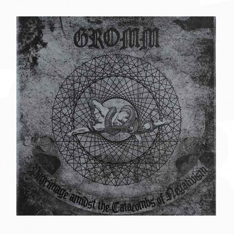 GROMM - Pilgrimage Amidst The Catacombs Of Negativism CD EP
