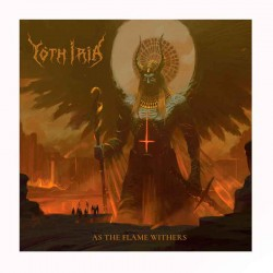 YOTH IRIA - As The Flame Withers CD