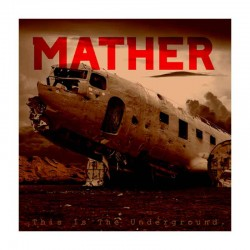 MATHER - This Is The Underground CD