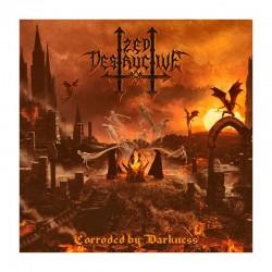 ZED DESTRUCTIVE - Corroded By Darkness CD Ed. Ltd.