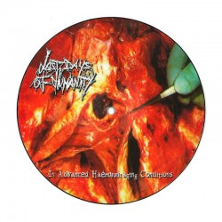 """LAST DAYS OF HUMANITY – In Advanced Haemorrhaging Conditions 7"""" Mini-Album Picture Disc"""