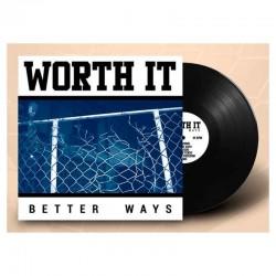 WORTH IT - Better Ways LP Vinilo Negro