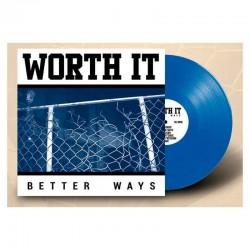 WORTH IT - Better Ways LP Vinilo Azul Transparente