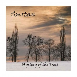 SMRTAN - Mystery of the Trees CD