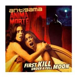 ANTIGAMA/ANIMA MORTE - First Kill Under A Full Moon