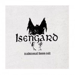 ISENGARD - Traditional Doom Cult