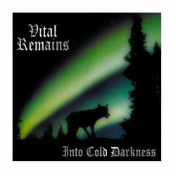 VITAL REMAINS- Into the cold