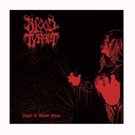BLOOD TYRANT- Night Of Blood Moon CD