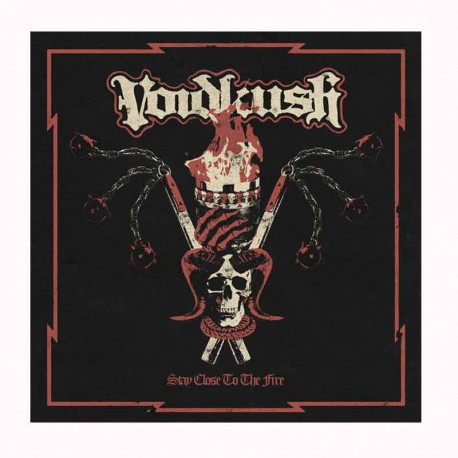 VOIDKUSH - Saty Close To The Fire CD