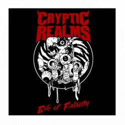 CRYPTIC REALMS ‎- Eve of Fatality 7""